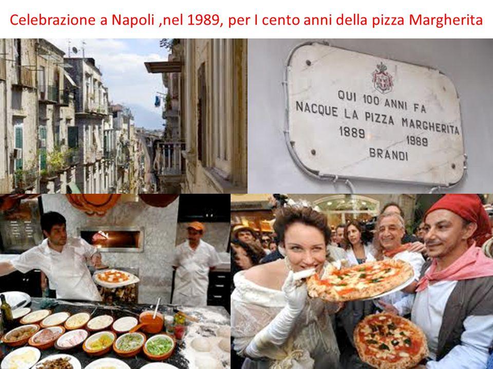Celebrazione a Napoli,nel 1989, per I cento anni della pizza Margherita