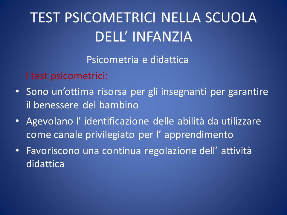 TEST PSICOMETRICI NELLA SCUOLA DELL' INFANZIA Descrizione dell' attività sperimentale Descrizione del campione d' indagine: n.