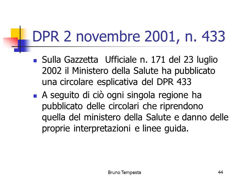 Bruno Tempesta44 DPR 2 novembre 2001, n. 433 Sulla Gazzetta Ufficiale n.