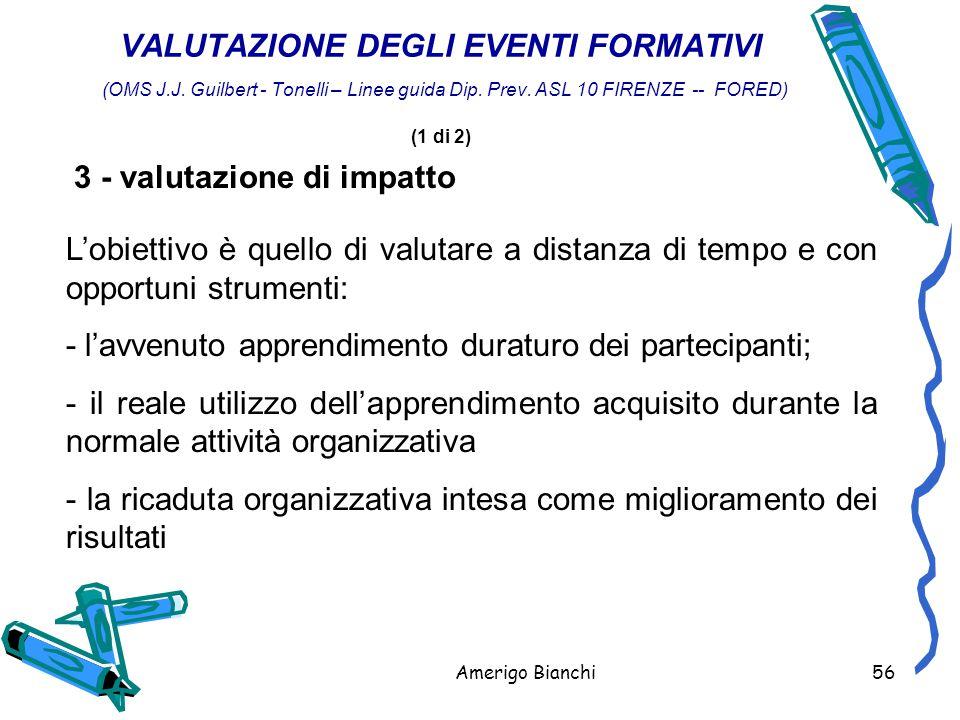 Amerigo Bianchi56 VALUTAZIONE DEGLI EVENTI FORMATIVI (OMS J.J.