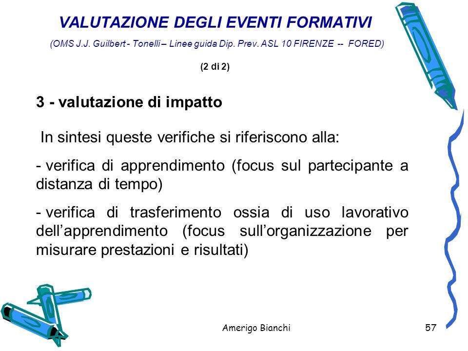 Amerigo Bianchi57 VALUTAZIONE DEGLI EVENTI FORMATIVI (OMS J.J.