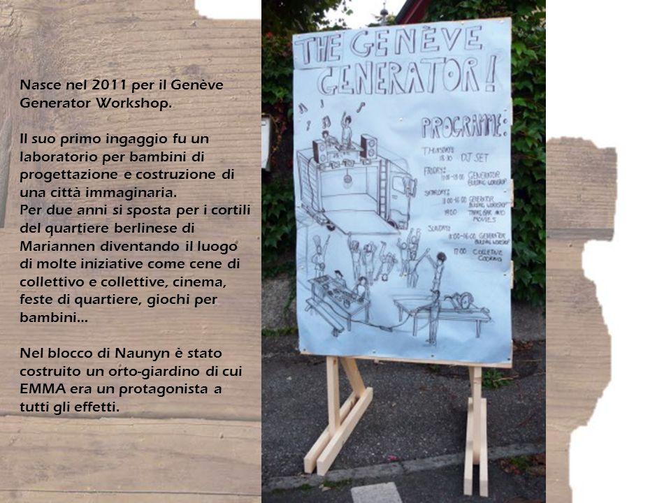 Nasce nel 2011 per il Genève Generator Workshop.