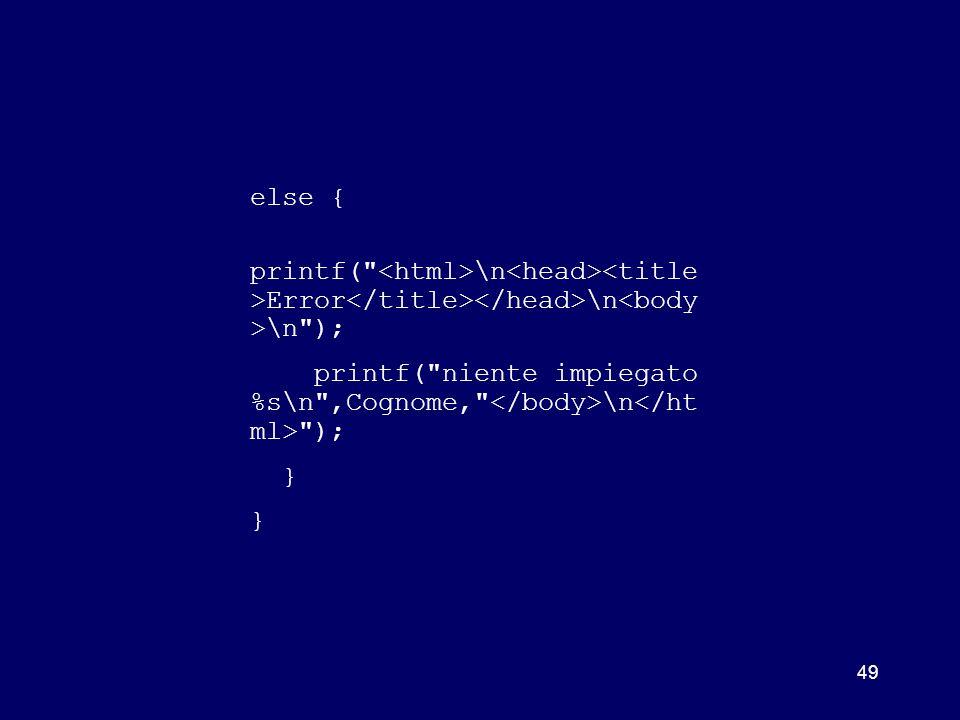 49 else { printf(