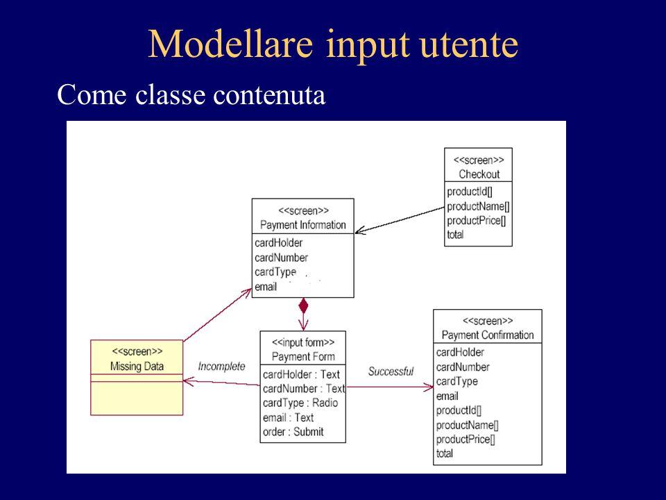 Modellare input utente Come classe contenuta