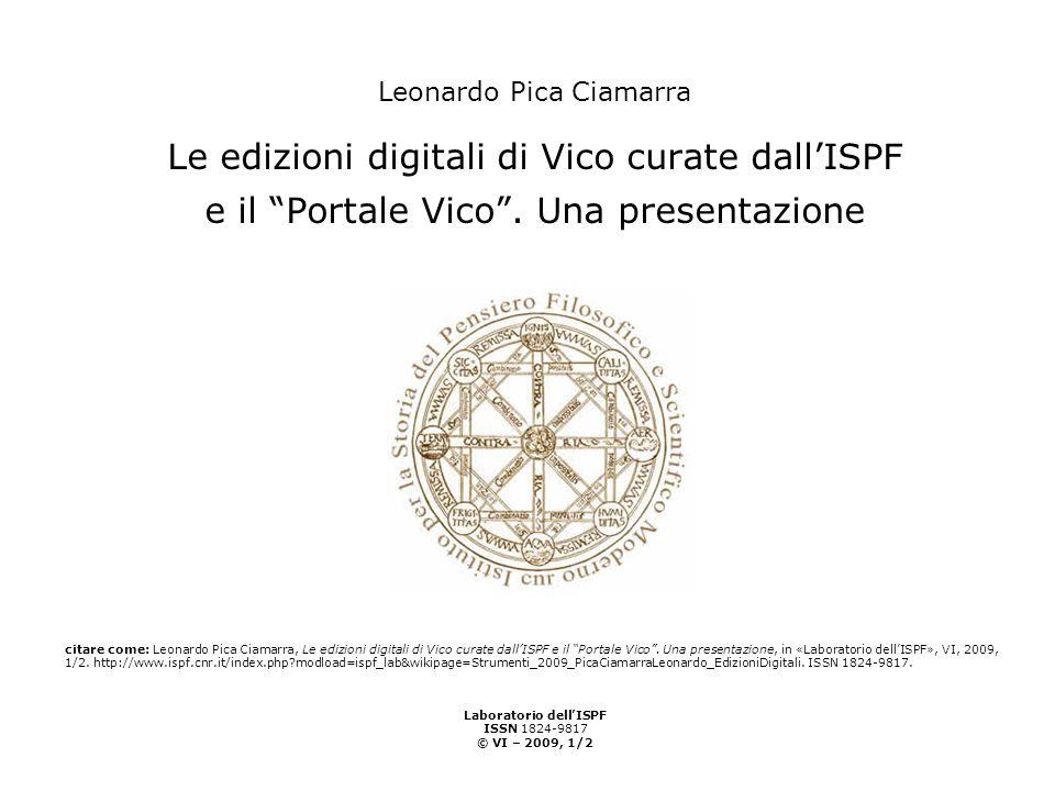 Leonardo Pica Ciamarra Le edizioni digitali di Vico curate dall'ISPF e il Portale Vico .