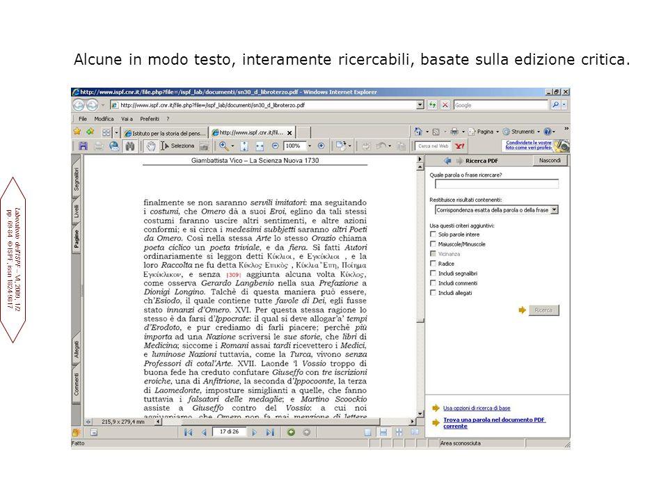 Alcune in modo testo, interamente ricercabili, basate sulla edizione critica.