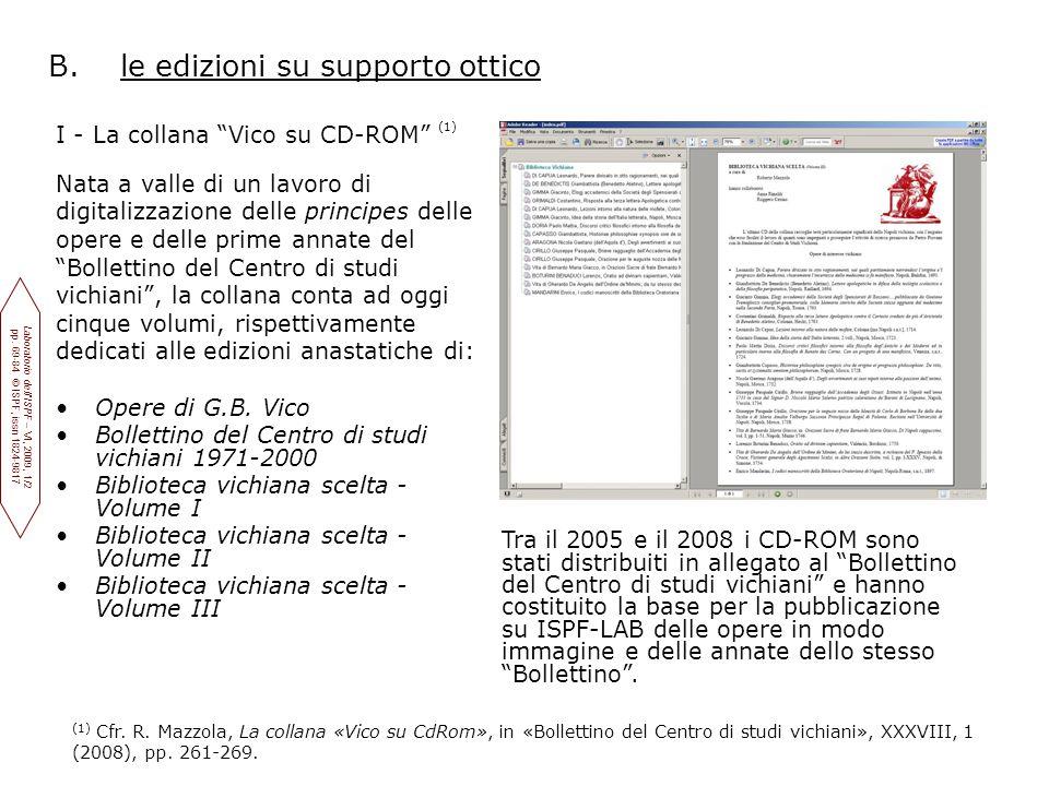 """B. le edizioni su supporto ottico I - La collana """"Vico su CD-ROM"""" (1) Nata a valle di un lavoro di digitalizzazione delle principes delle opere e dell"""
