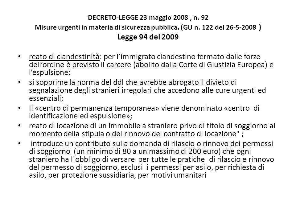 DECRETO-LEGGE 23 maggio 2008, n. 92 Misure urgenti in materia di sicurezza pubblica.