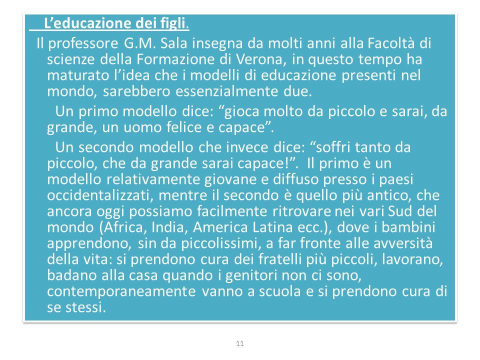 L'educazione dei figli. Il professore G.M. Sala insegna da molti anni alla Facoltà di scienze della Formazione di Verona, in questo tempo ha maturato