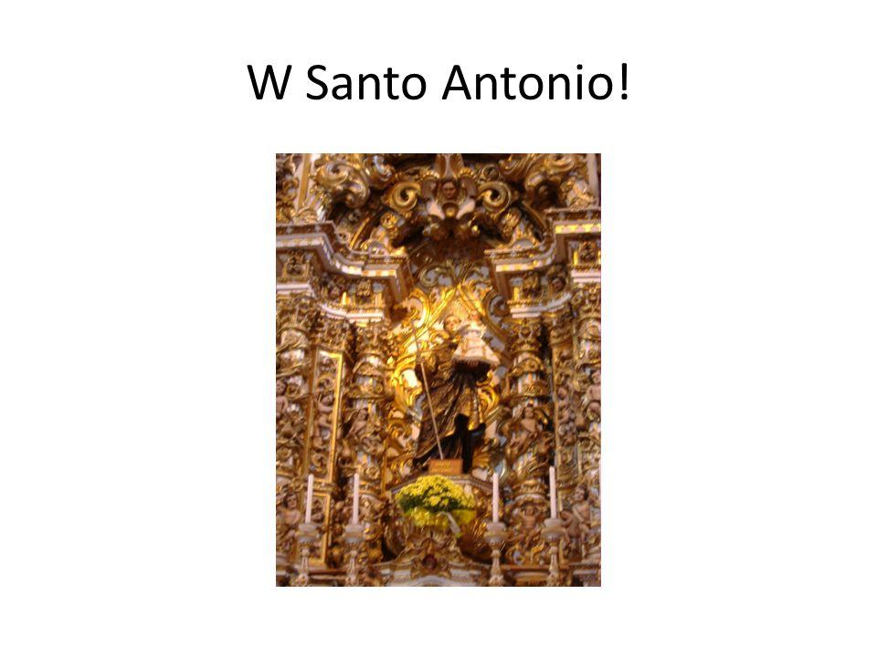 W Santo Antonio!