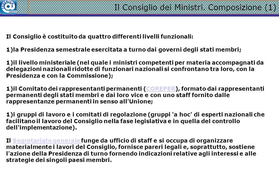 Il Consiglio dei Ministri. Composizione (2)