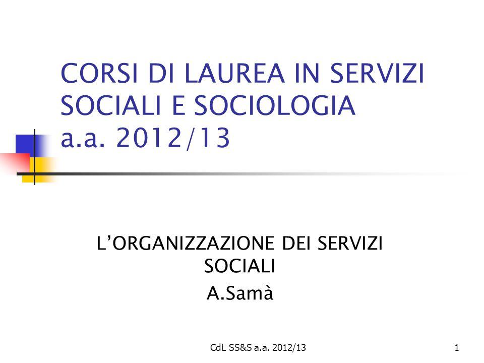 CdL SS&S a.a. 2012/131 CORSI DI LAUREA IN SERVIZI SOCIALI E SOCIOLOGIA a.a.