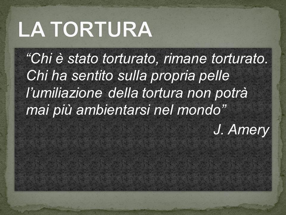 Chi è stato torturato, rimane torturato.