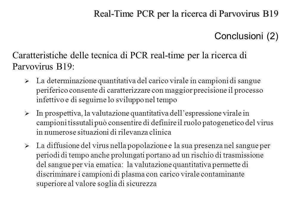 Caratteristiche delle tecnica di PCR real-time per la ricerca di Parvovirus B19:  La determinazione quantitativa del carico virale in campioni di san