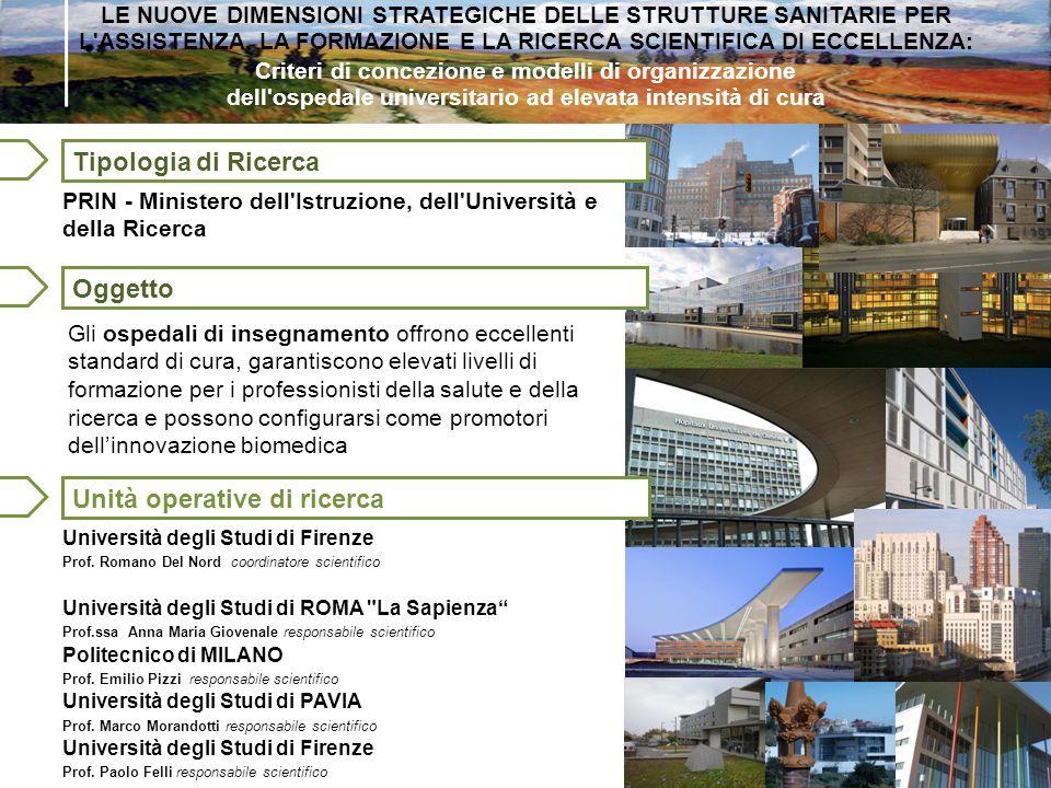 Oggetto Criteri di concezione e modelli di organizzazione dell'ospedale universitario ad elevata intensità di cura Università degli Studi di Firenze P