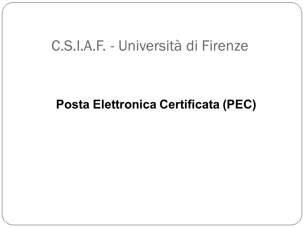 C.S.I.A.F. - Università di Firenze Posta Elettronica Certificata (PEC)