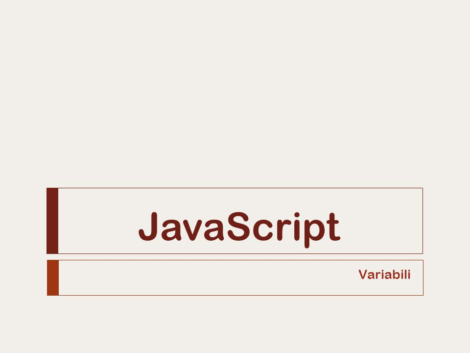 JavaScript Variabili