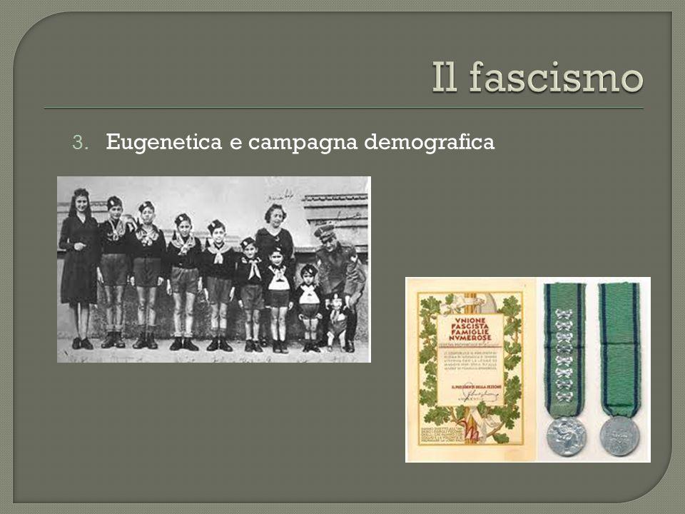 3. Eugenetica e campagna demografica