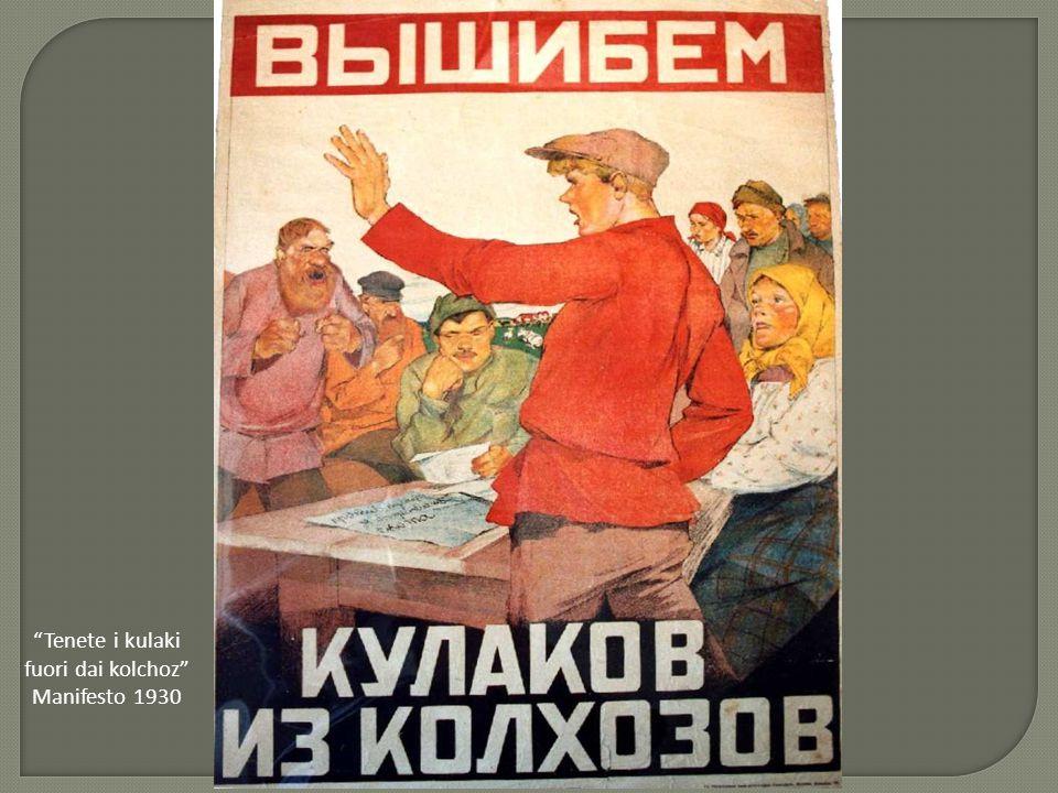 """""""Tenete i kulaki fuori dai kolchoz"""" Manifesto 1930"""
