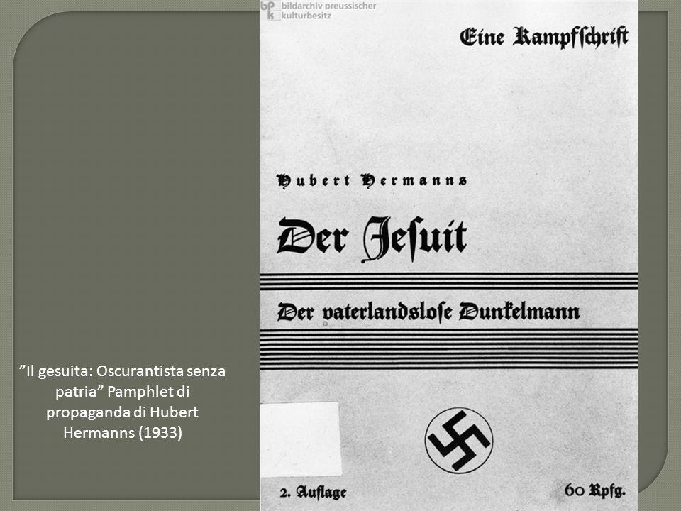 """""""Il gesuita: Oscurantista senza patria"""" Pamphlet di propaganda di Hubert Hermanns (1933)"""