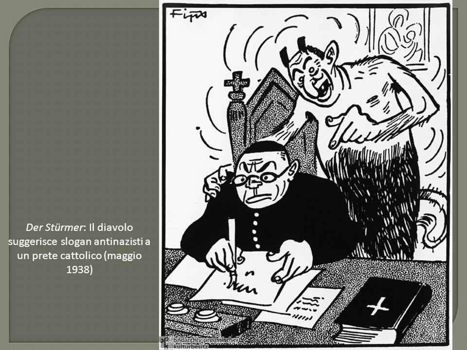 Der Stürmer: Il diavolo suggerisce slogan antinazisti a un prete cattolico (maggio 1938)