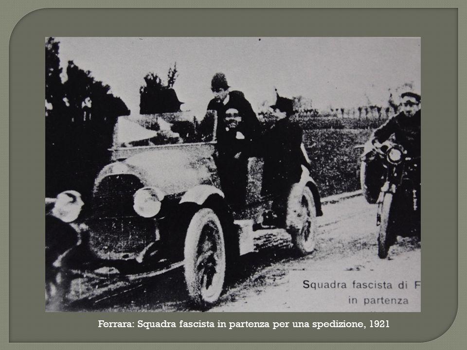 Ferrara: Squadra fascista in partenza per una spedizione, 1921