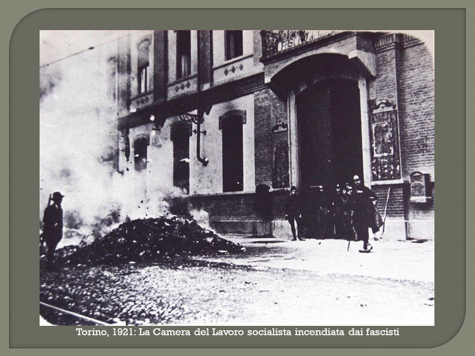 Torino, 1921: La Camera del Lavoro socialista incendiata dai fascisti