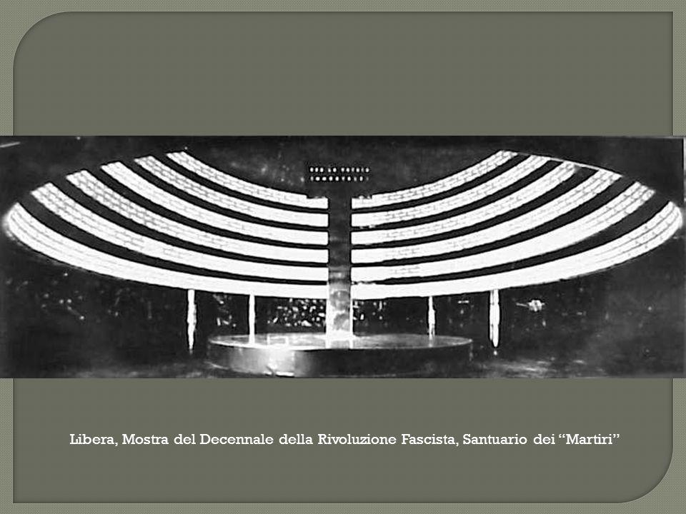 """Libera, Mostra del Decennale della Rivoluzione Fascista, Santuario dei """"Martiri"""""""