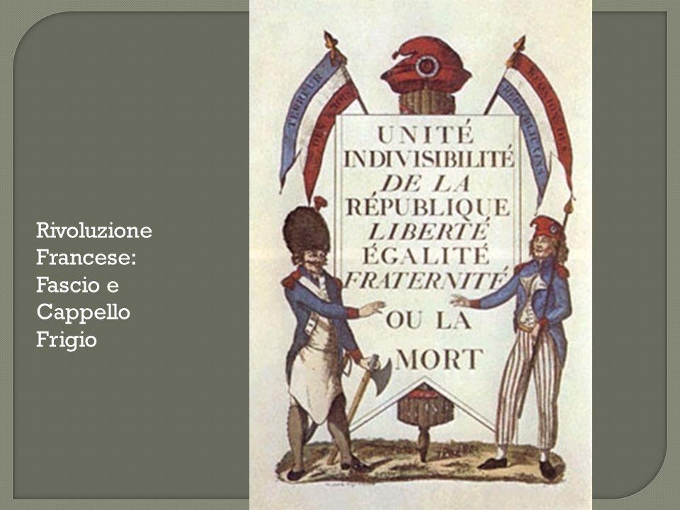 Rivoluzione Francese: Fascio e Cappello Frigio
