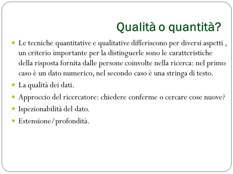 Qualità o quantità? Le tecniche quantitative e qualitative differiscono per diversi aspetti, un criterio importante per la distinguerle sono le caratt