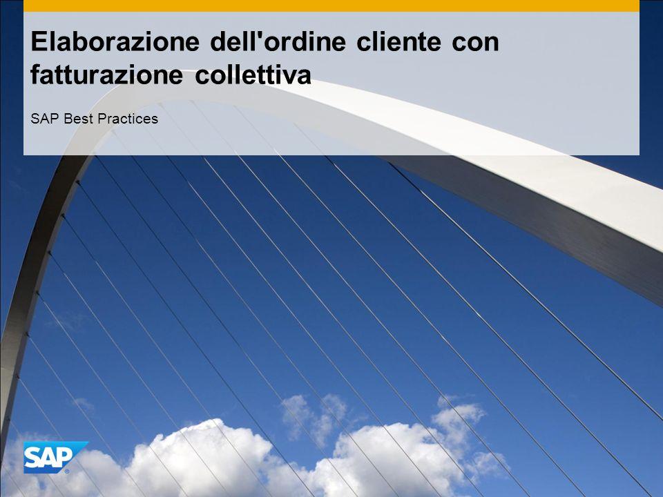 Elaborazione dell ordine cliente con fatturazione collettiva SAP Best Practices