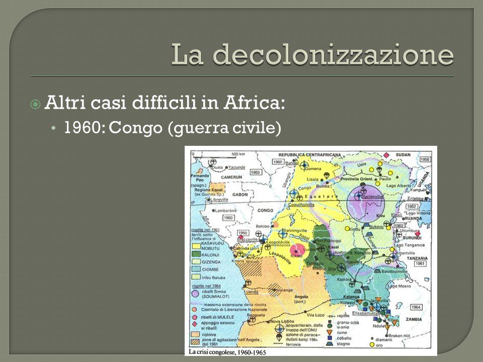  Altri casi difficili in Africa: 1960: Congo (guerra civile)