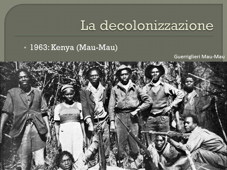 1963: Kenya (Mau-Mau) Guerriglieri Mau-Mau