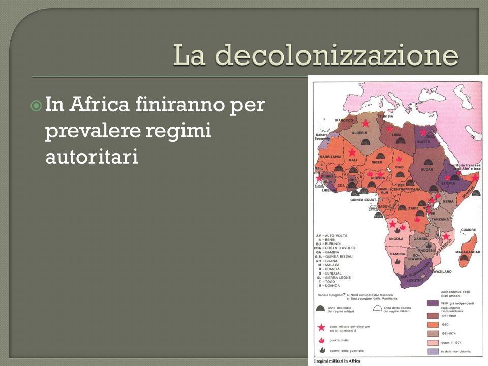  In Africa finiranno per prevalere regimi autoritari
