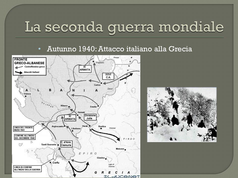 Autunno 1940: Attacco italiano alla Grecia