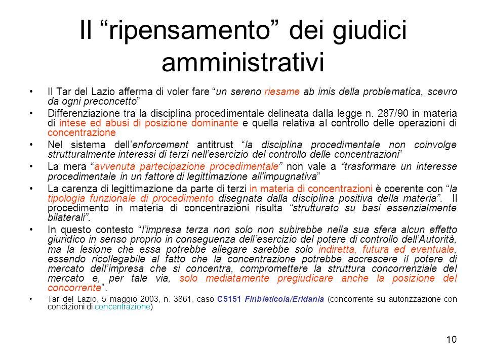 """10 Il """"ripensamento"""" dei giudici amministrativi Il Tar del Lazio afferma di voler fare """"un sereno riesame ab imis della problematica, scevro da ogni p"""