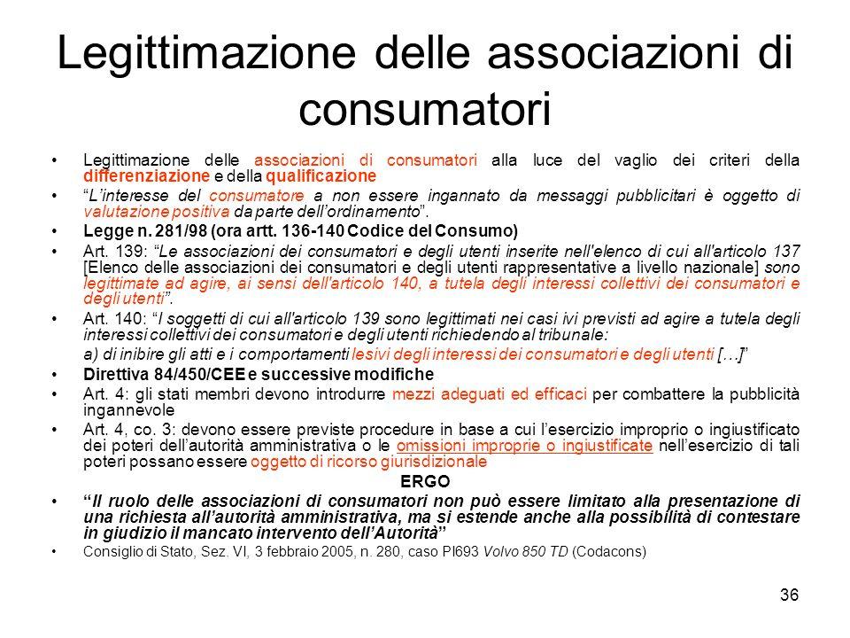 36 Legittimazione delle associazioni di consumatori Legittimazione delle associazioni di consumatori alla luce del vaglio dei criteri della differenzi