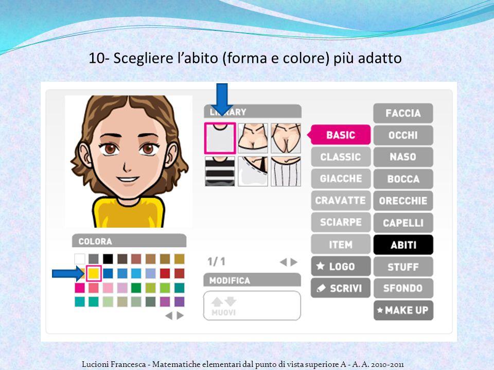 10- Scegliere l'abito (forma e colore) più adatto Lucioni Francesca - Matematiche elementari dal punto di vista superiore A - A.