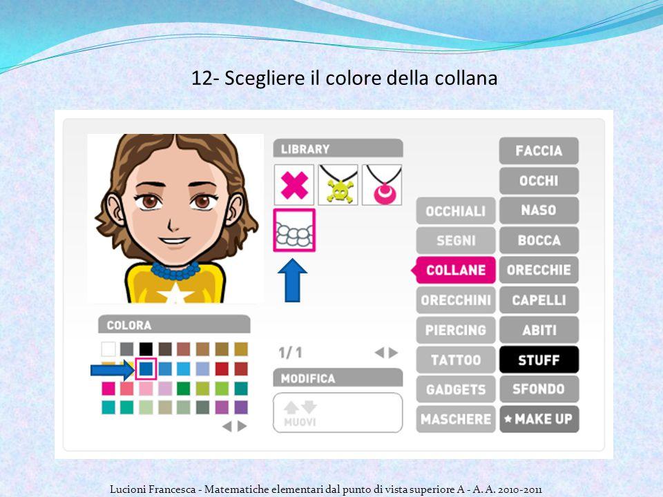 12- Scegliere il colore della collana Lucioni Francesca - Matematiche elementari dal punto di vista superiore A - A.