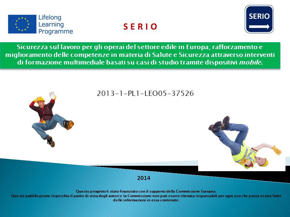 Sicurezza sul lavoro per gli operai del settore edile in Europa; rafforzamento e miglioramento delle competenze in materia di Salute e Sicurezza attraverso interventi di formazione multimediale basati su casi di studio tramite dispositivi mobile.