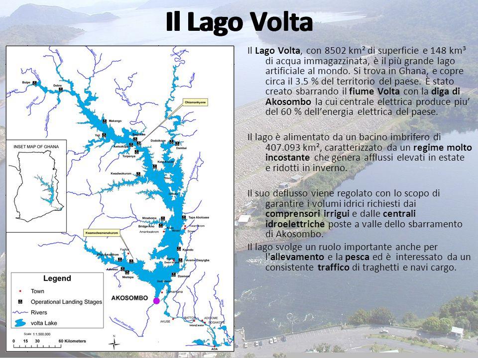 Il Lago Volta Il Lago Volta, con 8502 km² di superficie e 148 km³ di acqua immagazzinata, è il più grande lago artificiale al mondo. Si trova in Ghana