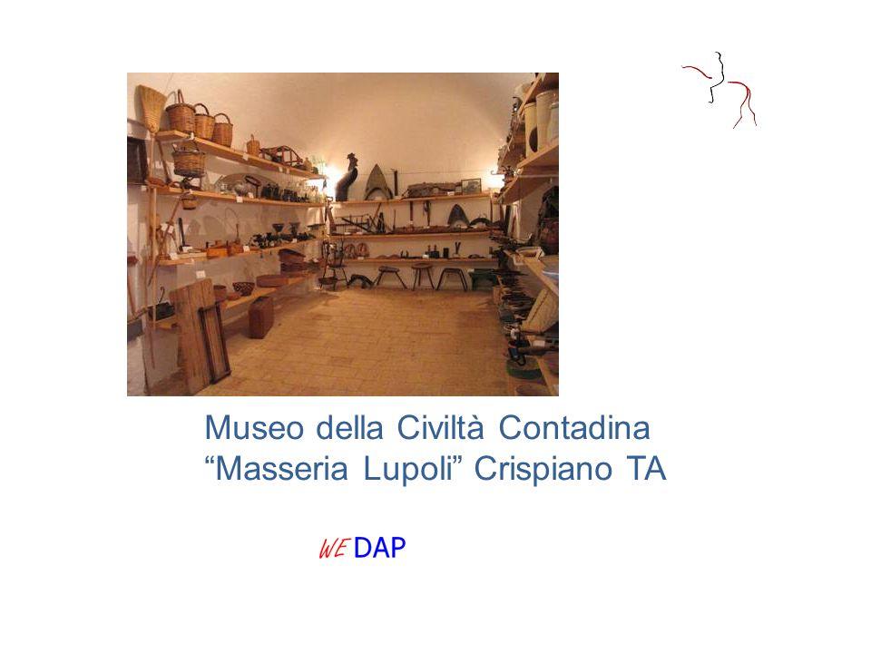 """Museo della Civiltà Contadina """"Masseria Lupoli"""" Crispiano TA"""