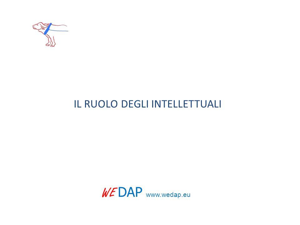 IL RUOLO DEGLI INTELLETTUALI WE DAP www.wedap.eu