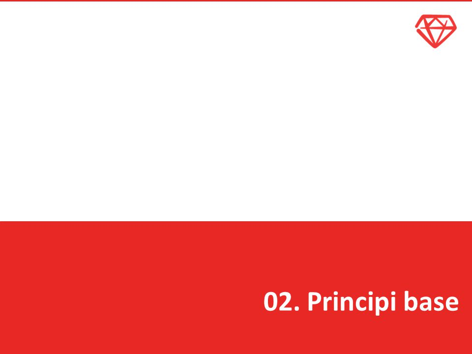 02. Principi base