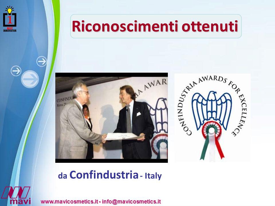 Powerpoint Templates www.mavicosmetics.it - info@mavicosmetics.it Riconoscimenti ottenuti da Confindustria - Italy
