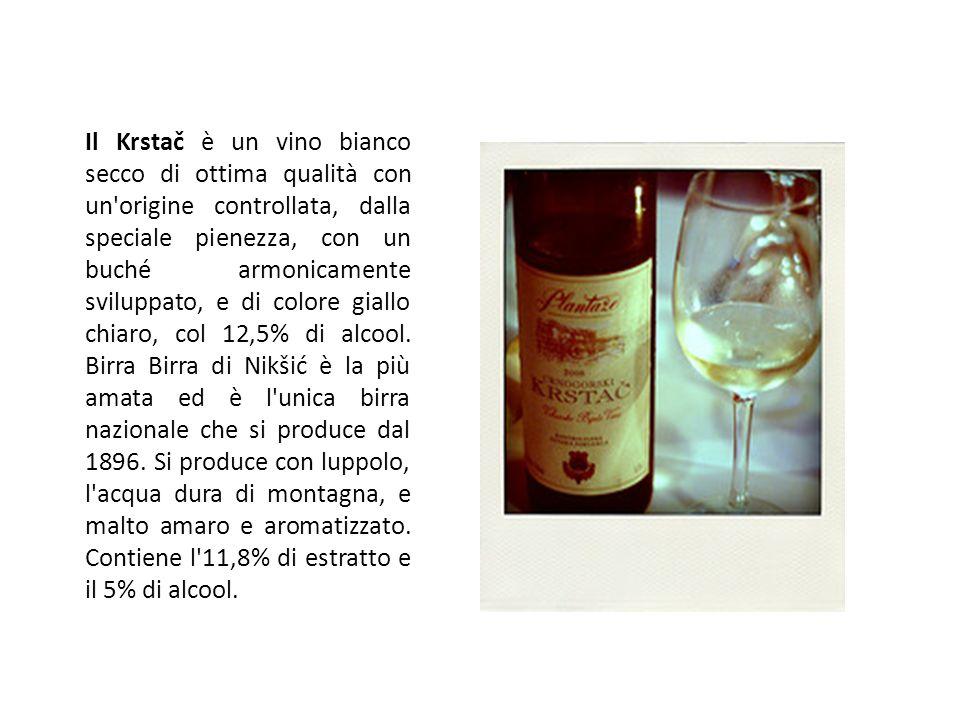 Il Krstač è un vino bianco secco di ottima qualità con un'origine controllata, dalla speciale pienezza, con un buché armonicamente sviluppato, e di co