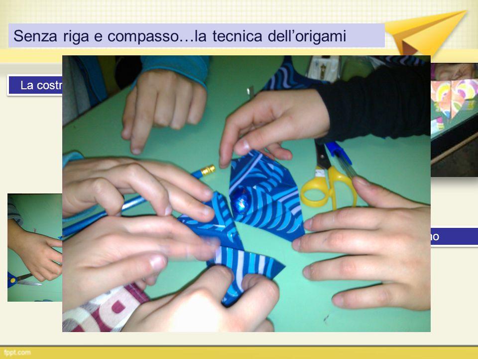 Senza riga e compasso…la tecnica dell'origami La costruzione di oggetti decorativi… …utili per un regalino