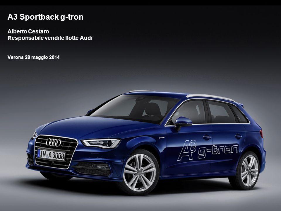 1 A3 Sportback g-tron Alberto Cestaro Responsabile vendite flotte Audi Verona 28 maggio 2014