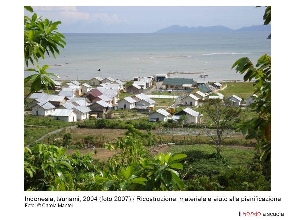 Indonesia, tsunami, 2004 (foto 2007) / Ricostruzione: materiale e aiuto alla pianificazione Foto: © Carola Mantel