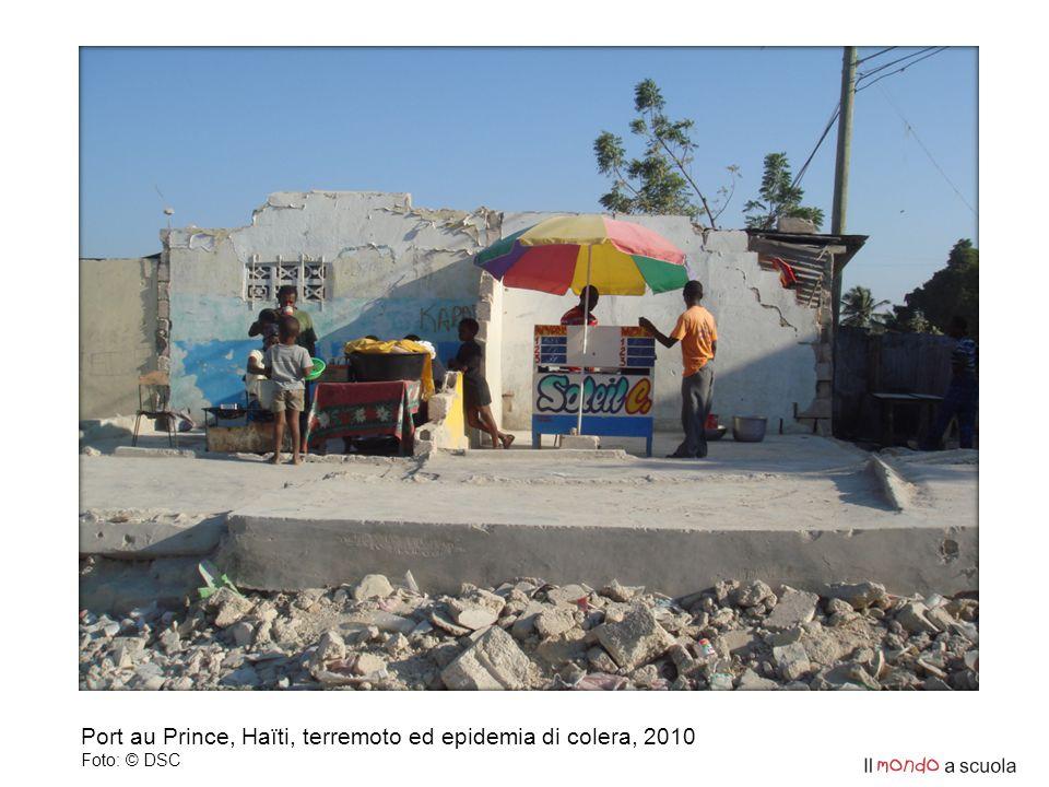 Port au Prince, Haïti, terremoto ed epidemia di colera, 2010 Foto: © DSC
